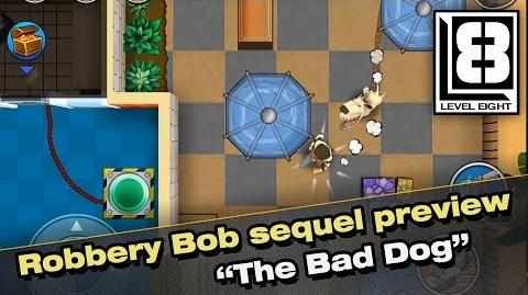 """Robbery Bob sequel preview - """"The Bad Dog""""-1"""