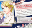 My Royal Wedding -A Forged Wedding Crossover-