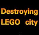 Destroying LEGO city