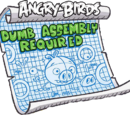 Dumb Assembly Required