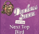 Duchess Swan and the Next Top Bird, (A Little Pirouette Story)
