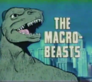 The Macro-Beasts