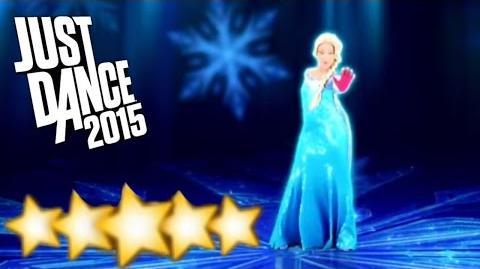 Let It Go Disney's Frozen - Just Dance 2015 - Full Gameplay 5 Stars