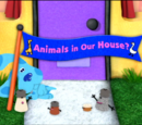 Animals in Our House?