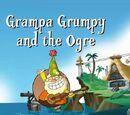 El Abuelo Gruñón y el Ogro / La más Bella de esta Tierra