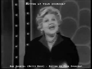 Mae Questel - Button Up Your Overcoat