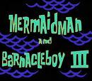 Sirenoman y el Chico Percebe III