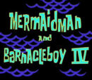 Sirenoman y Chico Percebe IV