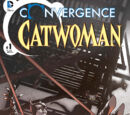 Convergence: Catwoman Vol 1 1