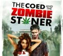 Coed and the Zombie Stoner, The (2014)