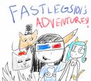 FastLeg101's Adventures