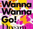 Wanna Wanna Go!