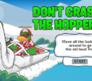 Don't Crash the Hopper