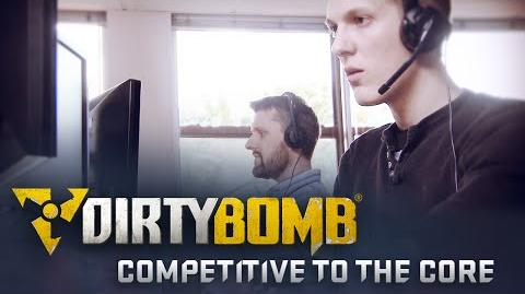 Competitive to the Core - Dirty Bomb