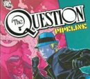 The Question: Pipeline (Collected)