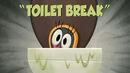 Toilet Break-Titlecard.jpg