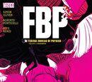 FBP: Federal Bureau of Physics: Audeamus (Collected)