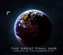 The Great Final War
