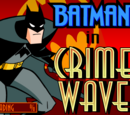 Batman: Crime Wave