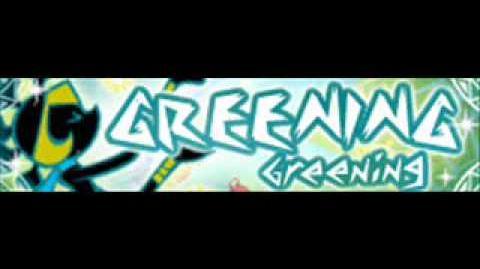 GREENING 「Greening」