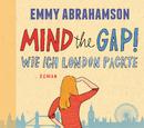Mind the Gap! - Wie ich London packte (oder London mich)