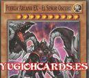 Fuerza Arcana EX - El Señor Oscuro