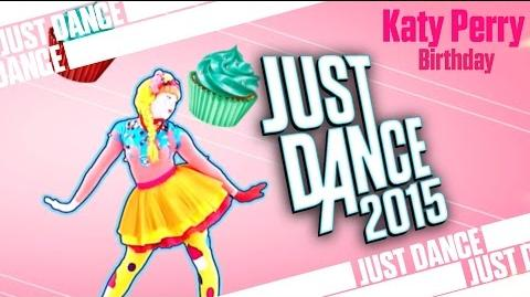 Birthday - Katy Perry Just Dance 2015