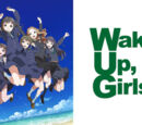 Wake Up, Girls! (franchise)