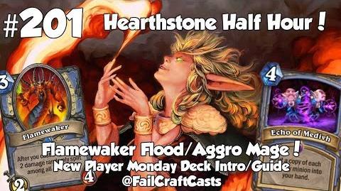 Hearthstone Flamewaker Aggro Mage Deck Intro! HSHH 201