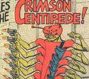 Crimson Centipede (Earth-One)