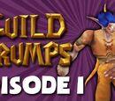 EPISODE 1 (Guild Grumps)