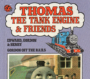 Edward, Gordon and Henry and Gordon Off the Rails
