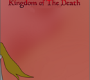 Kingdom of The Death