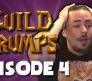 EPISODE 4 (Guild Grumps)