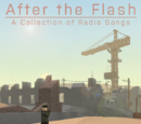 After the Flash: A Collection of Radio Songs