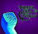 Prank Call of Cthulu