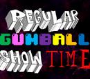 Regular Gumball Show Time