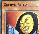 Cuervo Ritual
