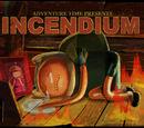 Incendium