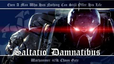 Chaos Gate OST 002 - Saltatio Damnatibus Warhammer 40K Soundtrack Music