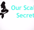 Our Scaly Secret (agmermaidlover2000)