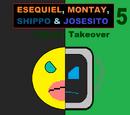 Esequiel, Montay, Shippo & Josesito 5: Future Takeover