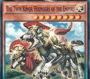 Los Reyes Gemelos, Fundadores del Imperio