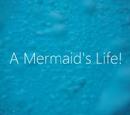 A Mermaid's Life (Amermaidzlife)