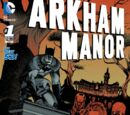 Arkham Manor Vol 1