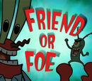 Amigo o Enemigo?