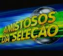 Amistoso da Seleção (Rede Globo)