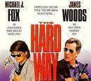 The Hard Way (1991 film)