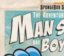 The Adventures of Man Sponge and Boy Patrick