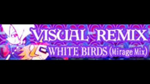WHITE BIRDS (Mirage Mix)